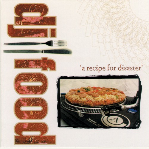 A Recipe For Disaster - DJ Food