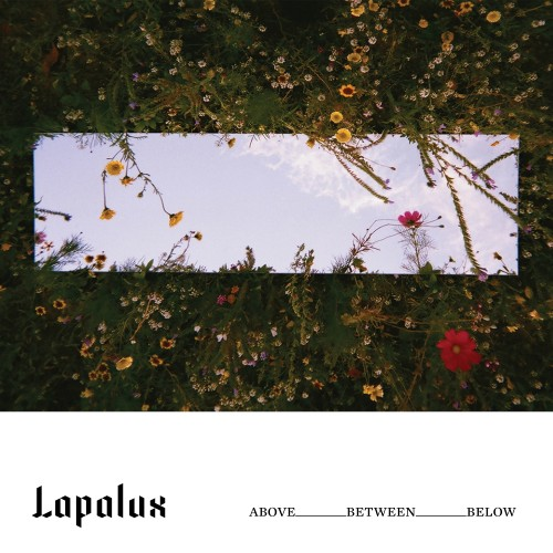 ABOVE_BETWEEN_BELOW - Lapalux