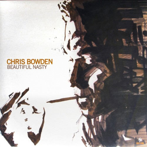 Beautiful Nasty - Chris Bowden