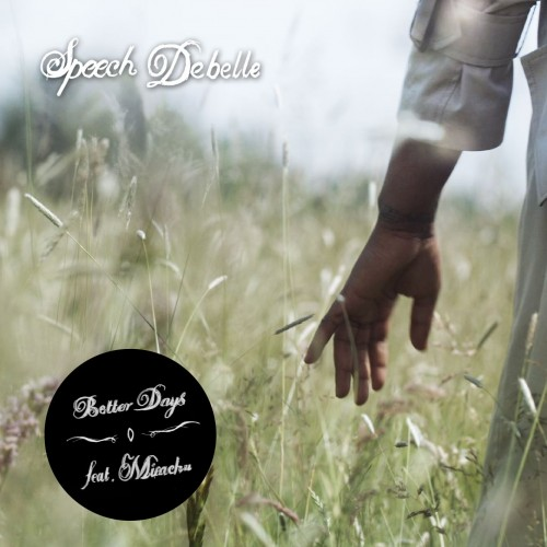 Better Days - Speech Debelle