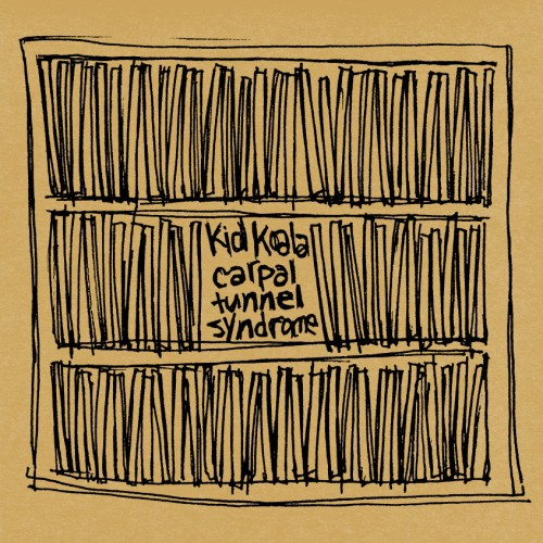 Carpal Tunnel Syndrome - Kid Koala