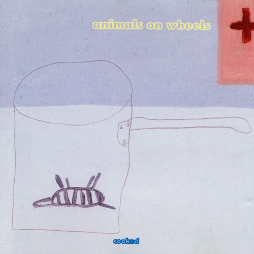 Cooked - Animals On Wheels