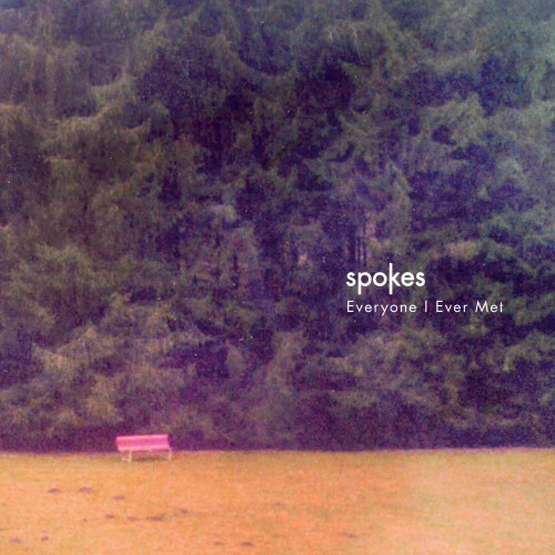 Everyone I Ever Met - Spokes
