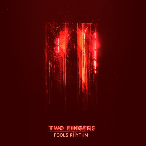 Fools Rhythm - Two Fingers