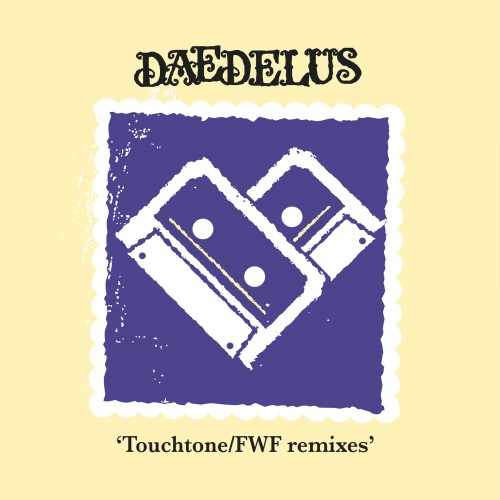 For Withered Friends / Touchtone - Daedelus