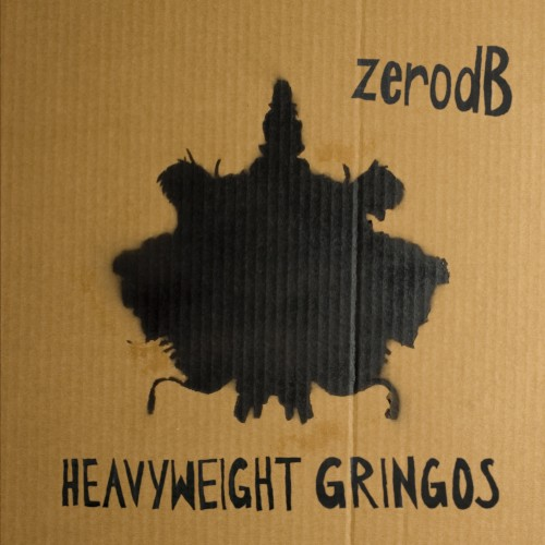 Heavyweight Gringos (Bongos Bleeps & Basslines remixed) - Zero dB