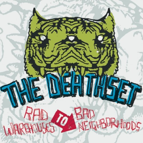 Rad Warehouses To Bad Neighborhoods (Deluxe) - The Death Set
