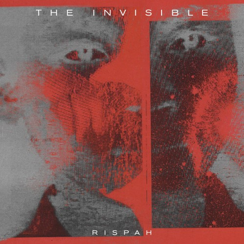 Rispah - The Invisible