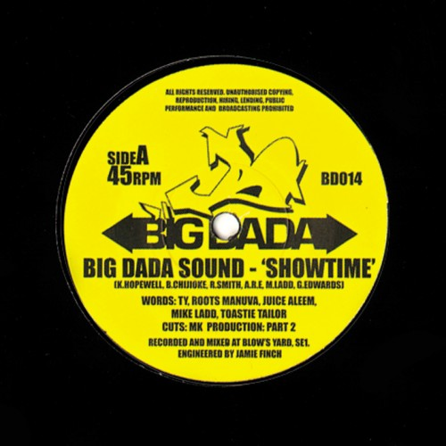 Show Time - Big Dada Sound