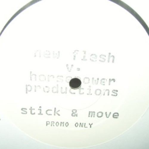 Stick & Move - New Flesh