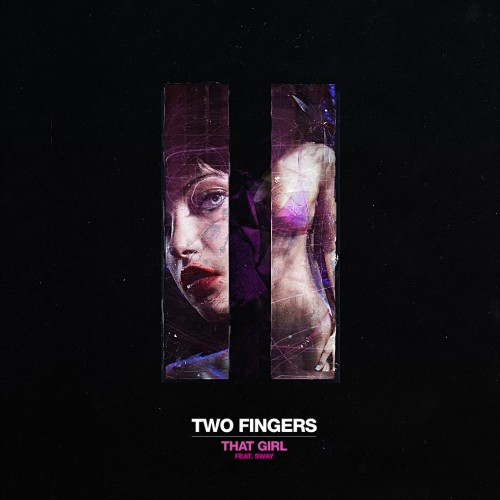 That Girl (feat Sway) - Two Fingers