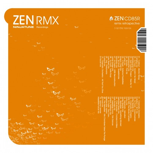 ZEN RMX - A Retrospective of Ninja Tune Remixes -
